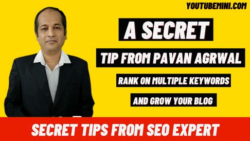 [Increase Tarffic] A Secret Tip From Pavan Agrawal Blogger