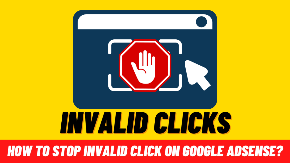 What we can do to stop invalid clicks in Google AdSense?