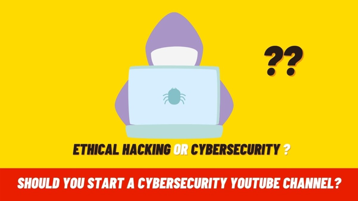 Why Youtube is not a good place for cybersecurity experts and ethical hackers to make videos?
