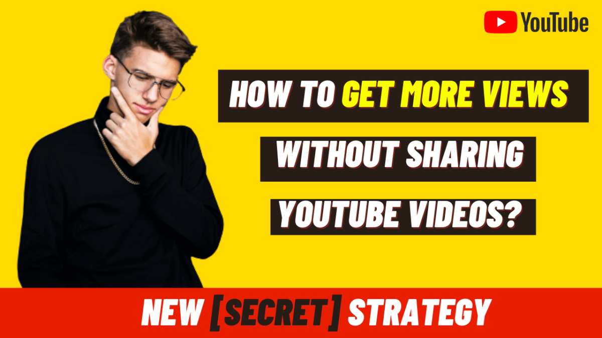 How to get YouTube views without sharing the videos?