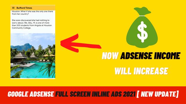 Google Adsense Full Screen Inline Ads 2021 [ New Update]