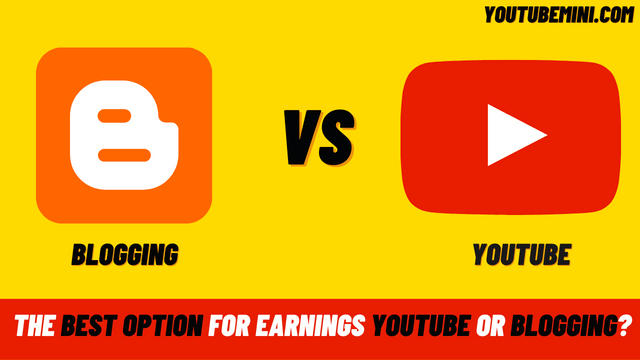 Which One Is The Best Option For Earnings YouTube or Blogging?