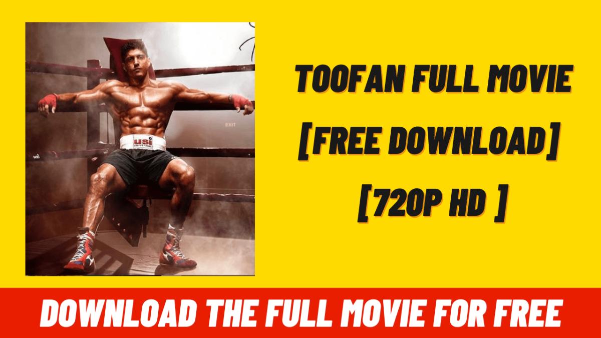 Toofan Movie   FREE Download   720p HD   Full Movie