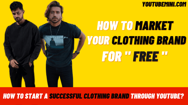 How to start a successful clothing brand through youtube?   How successful will it be to start a brand of clothing line using a YouTube channel for marketing?