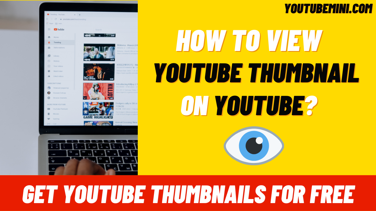 How To View Thumbnails On Youtube?   Get YouTube Thumbnail