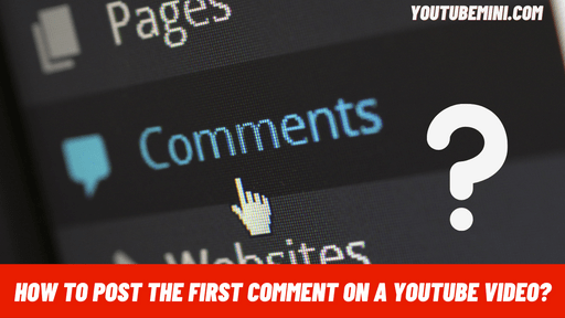 How To Post The First Comment On A YouTube Video?