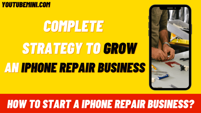 How To Start A iPhone Repair Business In the USA?