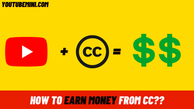 How Can You Use Creative Common Videos To Make Money On YouTube?
