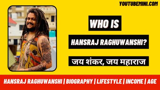 Hansraj Raghuwanshi ( हंसराज | हंसराज रघुवंशी | Hansraj Raghuvanshi