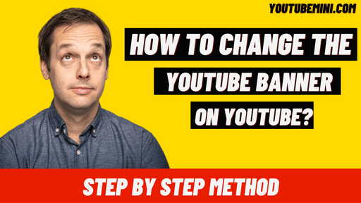   How To Change Youtube Banner On Mobile?