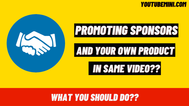 When you have a paid sponsor for a video can you also sell your own product in the video as well?