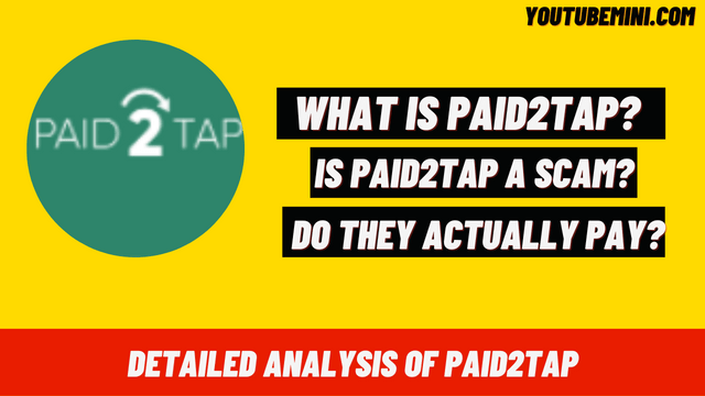 Is Paid2tap A Scam? | Do They Actually Pay? | What is Paid2tap?