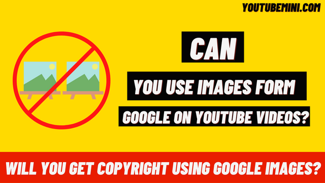 Can You Use Google Images On My Youtube Video? | Can You Use Google Images In Youtube Videos?
