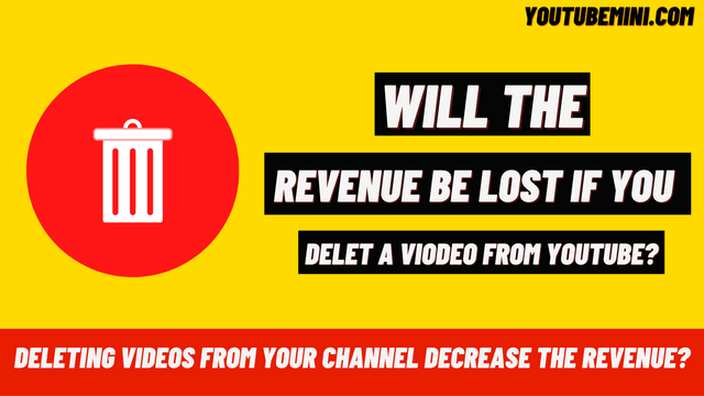 Will The Revenue In The YouTube Dashboard Be Lost If I Delete A Video?