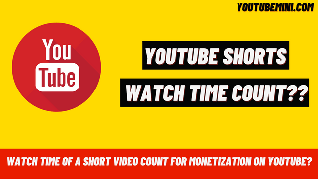Does the watch time of a short video count for monetization on YouTube?