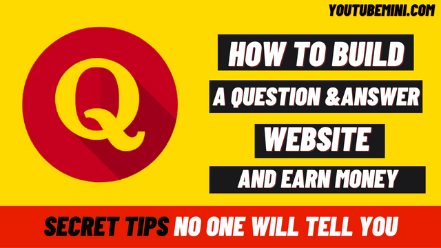 How To Create A Question And Answer Website And Earn Money From It?