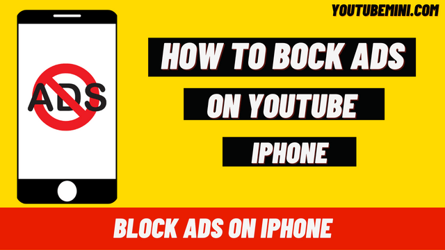 How To Block Ads On Youtube iPhone? | How To Block Youtube Ads On iPhone?