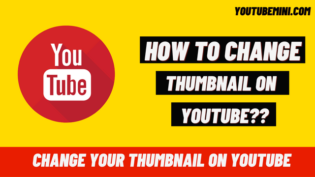 [Ultimate Guide] How To Change Thumbnail On Youtube?