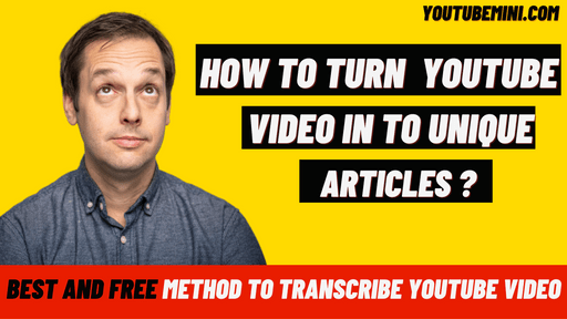 How To Turn YouTube Video Into Unique Articles Or Blog Posts Instantly? | Youtube To Text | Youtube Video To Text | Transcribe youtube video