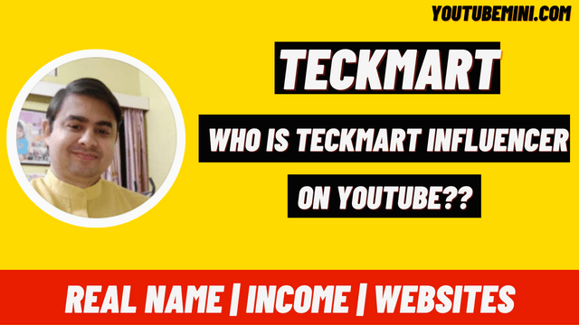 Teckmart | Who Is Teckmart Influencers? | Income | Real Name