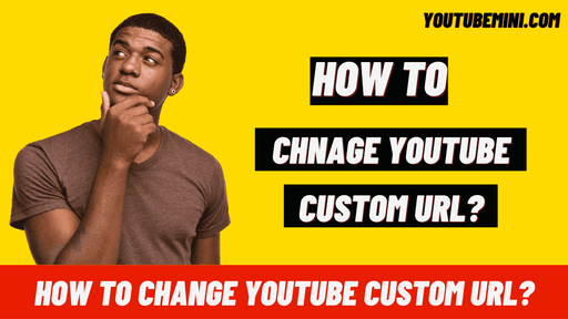 How To Change Youtube URL?   How To Change Youtube Channel URL?
