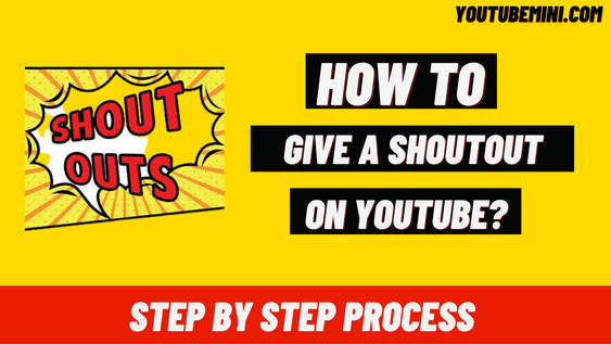 [Step By Step] How To Give A Shoutout On YouTube?