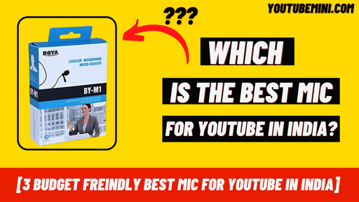 Best Mic For Youtube In India?